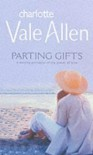 Parting Gifts - Charlotte Vale Allen