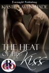 The Heat of His Kiss - Kastil Eavenshade
