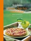 Sophies Tartes, Quiches und Salate - Sophie Dudemaine