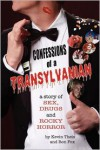 Confessions of a Transylvanian - Kevin Theis, Ron  Fox