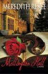 Mellington Hall - Meredith Resce