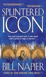 Splintered Icon - Bill Napier
