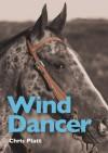Wind Dancer - Chris Platt