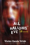 All Hallows' Eve: 13 Stories - Vivian Vande Velde