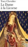 La Dame à la Licorne - Tracy Chevalier, Marie-Odile Fortier-Masek