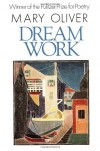 Dream Work - Mary Oliver