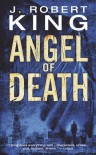 Angel of Death - J. Robert King