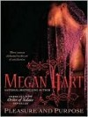 Pleasure and Purpose  - Megan Hart
