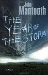 The Year of the Storm - John Mantooth