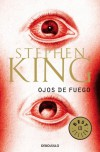 Ojos de fuego - Eduardo Goligorsky, Stephen King