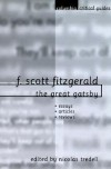 F. Scott Fitzgerald: The Great Gatsby: Essays - Articles - Reviews - Nicolas Tredell