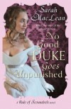 No Good Duke Goes Unpunished: Number 3 in series (Rules of Scoundrels) - Sarah MacLean