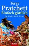 Einfach göttlich - Terry Pratchett, Andreas Brandhorst