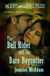 The Bull Rider and the Bare Boycotter - Jeanine McAdam