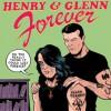 Henry & Glenn Forever - Igloo Tornado