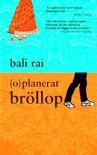 (o)planerat bröllop - Bali Rai, Olov Hyllienmark