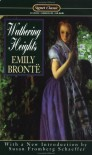 Wuthering Heights - Emily Brontë, Susan Fromberg Schaeffer