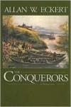 The Conquerors - Allan W. Eckert