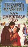 A Christmas Kiss - Elizabeth Mansfield