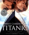James Cameron's Titanic - Douglas Kirkland, James Cameron, Ed Marsh