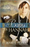 A Baby for Hannah - Jerry S. Eicher