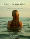 Death by Marriage  - Jaden Skye