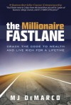 The Millionaire Fastlane: Crack the Code to Wealth and Live Rich for a Lifetime! - M.J. DeMarco