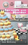 Sprinkle with Murder (Cupcake Bakery Mystery Series #1) by Jenn McKinlay -