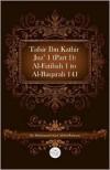Tafsir Ibn Kathir Juz' 1 (Part 1): Al-Fatihah 1 to Al-Baqarah 141 - ابن كثير, Muhammad Saed Abdul-Rahman, Ibn Kathir