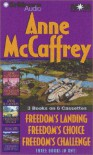 Anne McCaffrey Freedom Collection: Freedom's Landing, Freedom's Challenge, Freedom's Choice - Anne McCaffrey