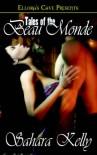Tales of the Beau Monde - Sahara Kelly
