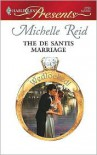 The De Santis Marriage (Wedlocked!) (Harlequin Presents, #2756) - Michelle Reid