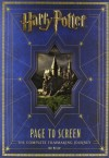 Harry Potter Page to Screen: The Complete Filmmaking Journey - Bob McCabe