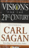 Visions for the 21st Century - Carl Sagan