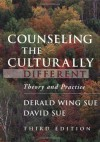 Counseling the Culturally Different: Theory and Practice - Derald Wing Sue, David Sue