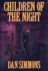 Children of the Night - Dan Simmons