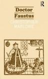 The Tragical History of Dr. Faustus - Christopher Marlowe, John D. Jump, John Davies Jump