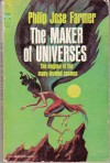 The maker of universes - PHILIP JOSÃ?Â?Ã'© FARMER