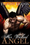 Her Wicked Angel (Her Angel #6) - Felicity E. Heaton