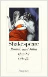 Romeo und Julia. Hamlet. Othello - William Shakespeare