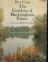 The Gardens Of Buckingham Palace - Peter Coats