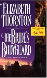 The Bride's Bodyguard - Elizabeth Thornton