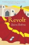 Revolt - Qaisra Shahraz