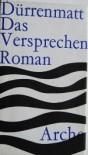 Das Versprechen: Requiem auf den Kriminalroman - Friedrich Dürrenmatt