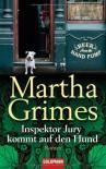 Inspektor Jury kommt auf den Hund (Richard Jury Mystery #20) - Martha Grimes, Cornelia C. Walter