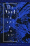 The Gates of the Forest - Elie Wiesel