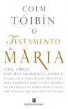 O Testamento de Maria - Colm Tóibín