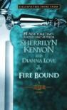 Fire Bound - Sherrilyn Kenyon, Dianna Love