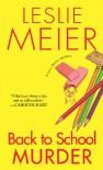 Back to School Murder  - Leslie Meier