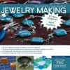 The Complete Photo Guide to Jewelry Making, 2nd Edition: More than 700 Large Format Color Photos - Tammy Powley